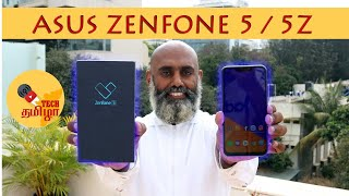 New Asus Zenfone 5 and 5Z First Impressions - The notch experience , explained in Tamil