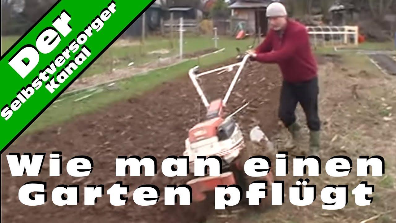 Wie Man Einen Garten Pflugt Youtube
