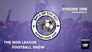 The Non League Football Show - Episode 1