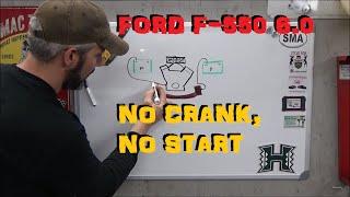 Ford F-550 6.0 - No Start No Crank Video