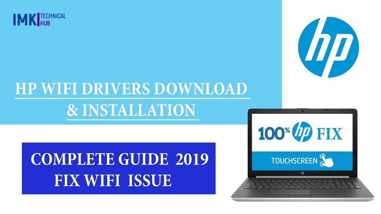 HP WiFi drivers download and Complete Installation process 2019