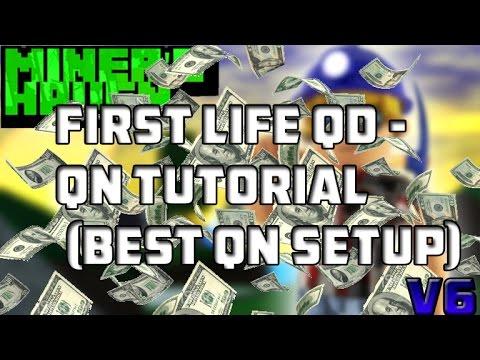 Miners Haven: First life Qd - Qn tutorial v6 (BEST QN SETUP) (FAST)