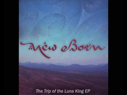 New Born - Trip of the Luna King