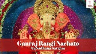 Ganraj Rangi Nachato with Lyrics - Sadhana Sargam | Ganpati Bhajan (Marathi)