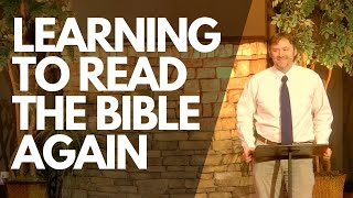 Learning to Read the Bible Again