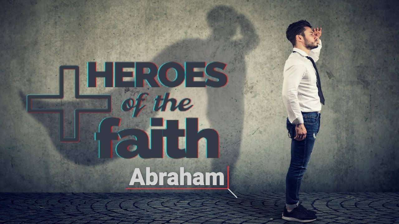 Download Heroes of the Faith: Abraham