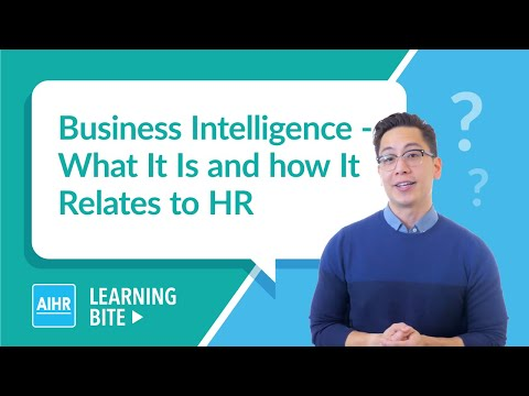 Business Intelligence - What It Is And How It Relates To HR | AIHR Learning Bite