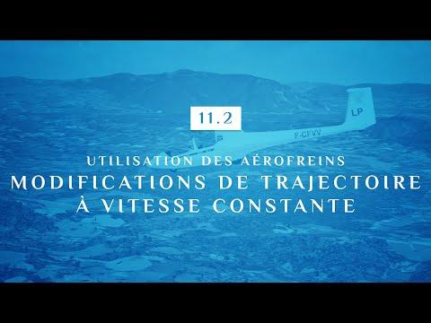 11 | 2 - UTILISATION DES AEROFREINS | MODIFICATIONS DE LA TRAJECTOIRE A VITESSE CONSTANTE