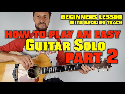 How To Play An Easy Solo Part 2
