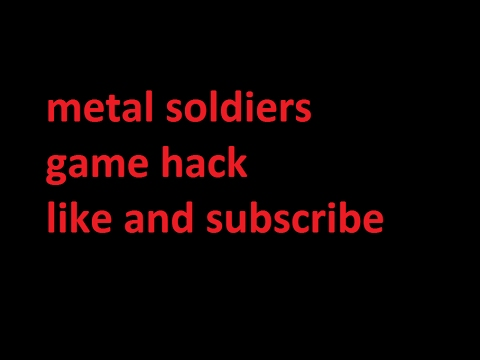 metal soldiers game hack