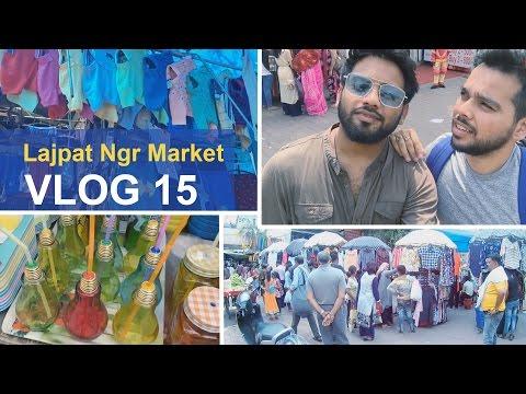 Lajpat Nagar Market - Delhi (Travelling and exploring)