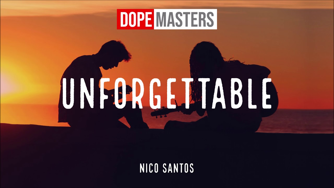 nico santos unforgettable