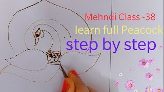 Mehndi class -38   How to draw peacock in Bridal Mehndi design step by step   Peacock Tutorial