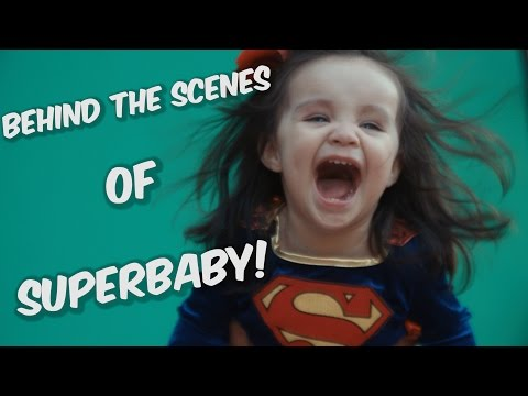 Behind the Scenes - Superbaby Saves the Day!  - Baby of Steel - Supergirl