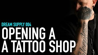 How To Open a Tattoo Shop
