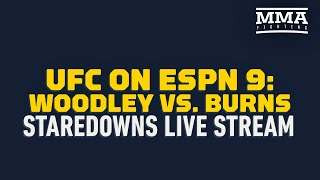 UFC on ESPN 9 : Woodley vs Burns Staredowns Live Stream - MMA Fighting