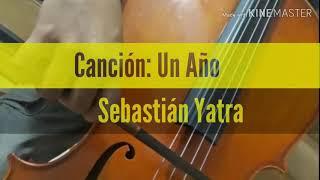 Un Año - Sebastián Yatra - Cover Samuel Morantes