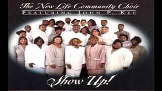 "Comfort Me - The New Life Community Choir feat. John P. Kee, ""Show Up!"""