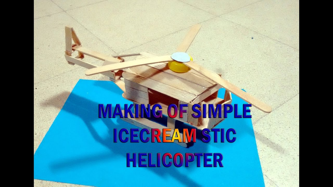 ART CRAFT MAKING OF SIMPLE ICECREAM STICK HELICOPTER