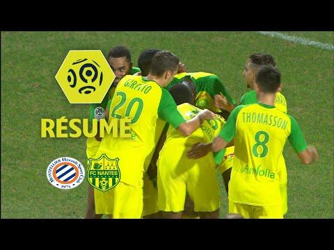Montpellier Hérault SC - FC Nantes (0-1)  - Résumé - (MHSC - FCN) / 2017-18