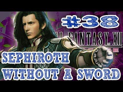 Final Fantasy XII HD: The Zodiac Age ➤➤ Episode 38: A Saga With Gilgamesh ➤➤