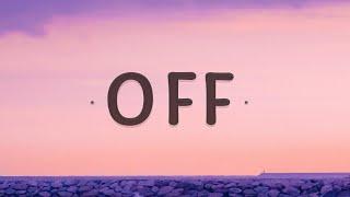 Jake Scott - Off (Lyrics)