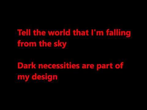 Red Hot Chili Peppers - Dark necessities - Lyrics