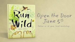 RUN WILD...TO YOUR BOOKSTORE...AND THEN BACK OUTSIDE