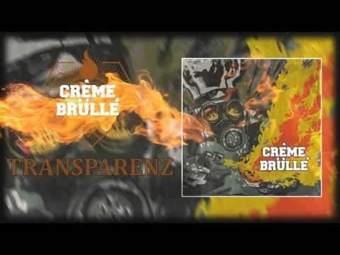 CRÈME BRÜLLÉ - Transparenz (Official Audio) [CORE COMMUNITY PREMIERE]