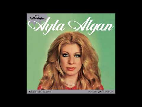 Ayla Algan - Bak Şu Adama Aşık Oldu