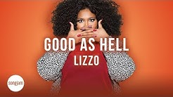 Lizzo - Good As Hell (Official Karaoke Version) | SongJam