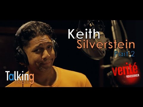 Keith Silverstein | Talking Voices (Part 2)