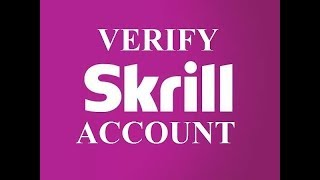 Easily  verify your skrill account and your bank card with skrill
