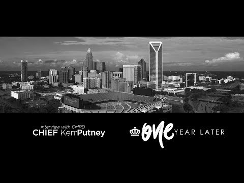 Charlotte, One Year Later (CMPD Chief Kerr Putney)
