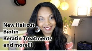 ✰Hair Update: New Haircut, Biotin, Keratin Treatments & More!!! ✰
