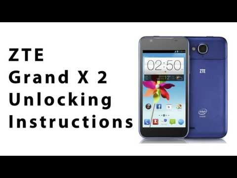 How to Unlock Any ZTE Grand X2 Using an Unlock Code