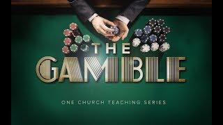 "Video The Gamble ""The Faith Gamble"" | Greg Ford | 7.16.17 download MP3, 3GP, MP4, WEBM, AVI, FLV September 2017"