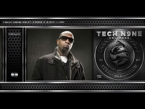 Tech N9ne - Low Feat Krizz Kaliko [Original Track HQ-1080pᴴᴰ] + Lyrics