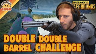 Double Double Barrel Challenge - chocoTaco PUBG Gameplay