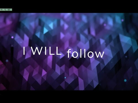 I Will Follow w/ Lyrics (Chris Tomlin)