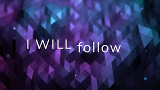 I Will Follow w/ Lyrics (Chris Tomlin)