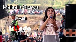 Meisela Ozawa Ayah - om. irLAnda live Keseneng 2018.mp3