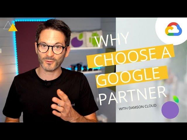 Google Cloud Partner: Your Company's Unsung Hero
