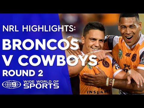 NRL Highlights: Brisbane Broncos v North Queensland Cowboys - Round 2