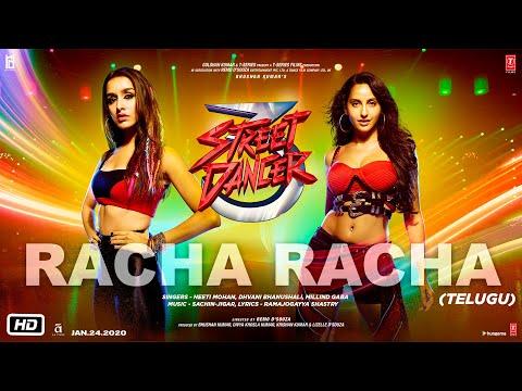 Racha Racha | Street Dancer 3D | Varun D, Shraddha K | Neeti M, Dhvani B, Millind G | Sachin-Jigar