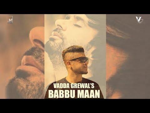 Babbu Maan | Vadda Grewal | Prince Saggu | Official Music Video