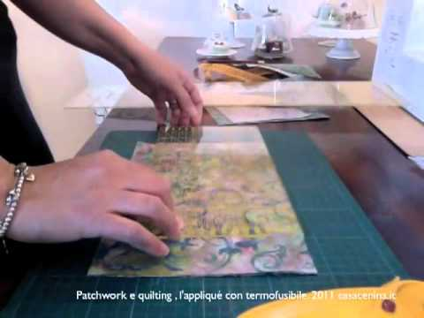 Patchwork e quilting l appliqué con termofusibile vi youtube