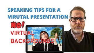 Don't Do This for Your Virtual Presentation