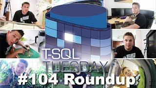 T-SQL Tuesday #104