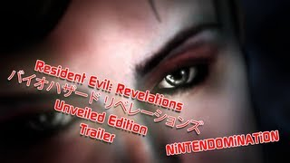 WiiU - Resident Evil Revelations: Unveiled Edition - First Trailer in Full HD